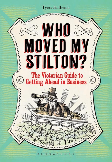 The Victorian Guide to Getting Ahead in Business